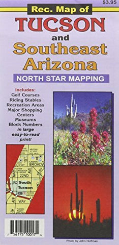 Rec. map of Tucson and southeast Arizona by North Star Mapping (2006-01-01)