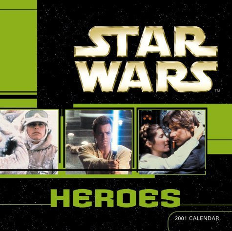 Star Wars Heroes 2001 Calendar - Wide World Maps & MORE! - Book - Wide World Maps & MORE! - Wide World Maps & MORE!