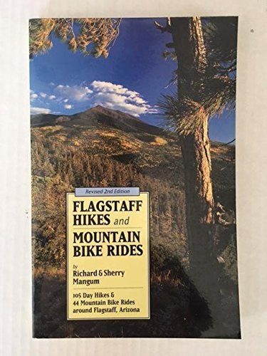 Flagstaff Hikes and Mountain Bike Rides: 105 Day Hikes and 44 Mountain Bike Rides Around Flagstaff, Arizona - Wide World Maps & MORE! - Book - Brand: Hexagon Pr - Wide World Maps & MORE!