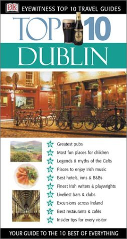 Dublin (Eyewitness Top 10 Travel Guides) - Wide World Maps & MORE! - Book - Wide World Maps & MORE! - Wide World Maps & MORE!
