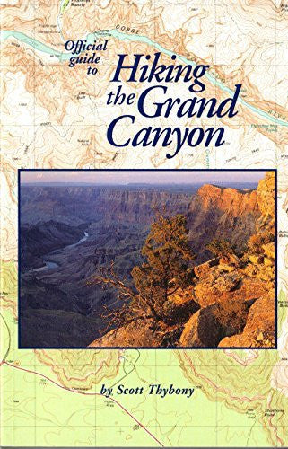 Guide to Grand Canyon National Park and Vicinity