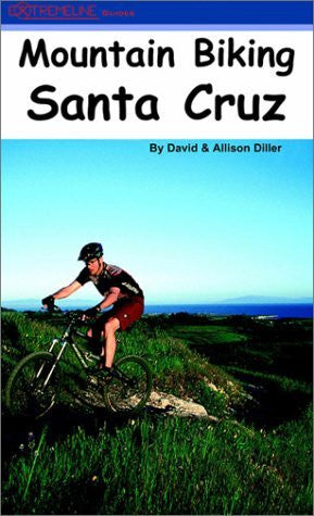 Mountain Biking Santa Cruz - Wide World Maps & MORE! - Book - Wide World Maps & MORE! - Wide World Maps & MORE!