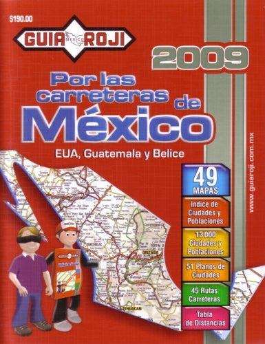 "2009 Mexico Road Atlas ""Por las Carreteras de Mexico"" by Guia Roji (Spanish Edition)"