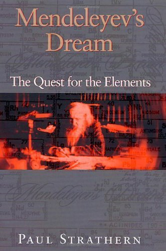 Mendeleyev's Dream: The Quest for the Elements Hardcover – April 21, 2001 - Wide World Maps & MORE! - Book - Wide World Maps & MORE! - Wide World Maps & MORE!