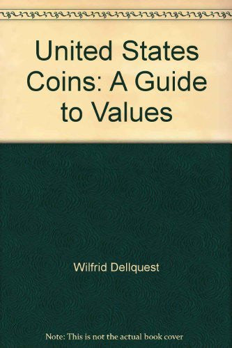 United States Coins: A Guide to Values - Wide World Maps & MORE! - Book - Wide World Maps & MORE! - Wide World Maps & MORE!
