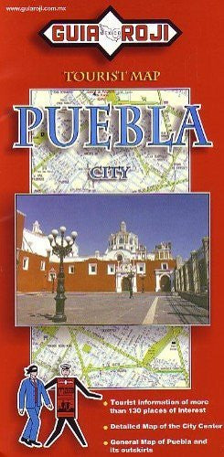 Puebla City Tourist Map Guia Roji (English and Spanish Edition)