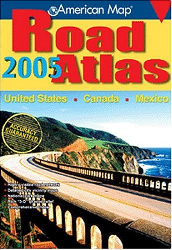 American Map Road Atlas 2005 United States, Canada, Mexico