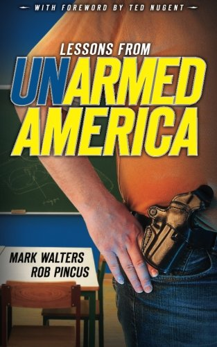 Lessons from UN-armed America (Armed America Personal Defense series, Volume 2) - Wide World Maps & MORE!