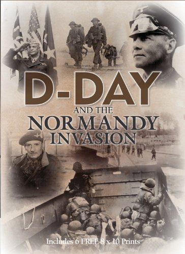 D-Day and The Normandy Invasion: Includes 6 FREE 8 x 10 Prints (Book and Print Packs)