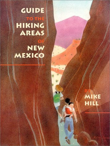 Guide to the Hiking Areas of New Mexico (A Coyote Book) - Wide World Maps & MORE! - Book - Brand: Univ of New Mexico Pr - Wide World Maps & MORE!