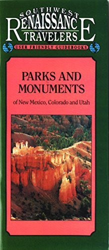 Parks and Monuments of New Mexico, Colorado and Utah (Southwest Renaissance Travelers) (American Traveler) - Wide World Maps & MORE! - Book - Brand: Renaissance House Pub - Wide World Maps & MORE!