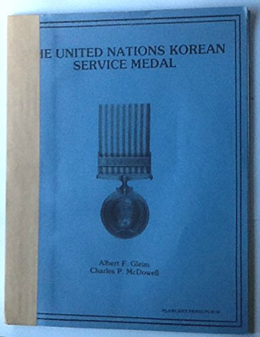 The United Nations Korean service medal (Planchet Press pub)