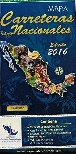 Mapa Carreteras Nacionales Mexico Road Map by Ediciones Independencia (Edicion 2008)