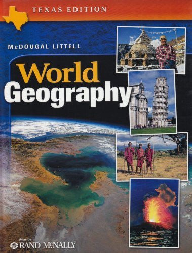 McDougal Littell World Geography Texas: Student Edition Grades 9-12 2003