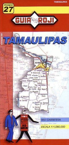 Tamaulipas Map by Guia Roji (Spanish Edition)