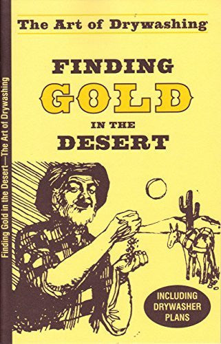Finding Gold in the Desert -- The Art of Drywashing