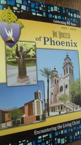 us topo - The Diocese of Phoenix 1969-2009 Celebrating 40 Years (Encountering the Living Christ) - Wide World Maps & MORE! - Book - Wide World Maps & MORE! - Wide World Maps & MORE!