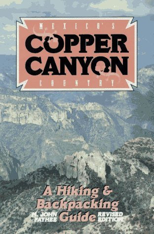 Mexico's Copper Canyon Country