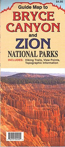 Guide Map to Bryce Canyon and Zion National Parks - Wide World Maps & MORE! - Map - North Star Mapping - Wide World Maps & MORE!