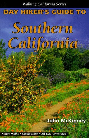 Day Hiker's Guide to Southern California - Wide World Maps & MORE! - Book - Brand: Olympus Press - Wide World Maps & MORE!