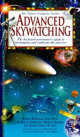 Advanced Skywatching: The Backyard Astronomer's Guide to Starhopping and Exploring the Universe (The Nature Company Guides) - Wide World Maps & MORE! - Book - Wide World Maps & MORE! - Wide World Maps & MORE!