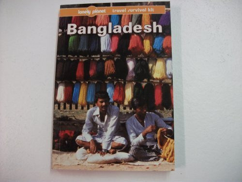 Lonely Planet Bangladesh (Lonely Planet Survival Guide)