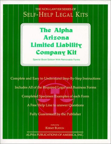 The Alpha Arizona Limited Liability Company Kit: Special Book Edition with Removable Forms