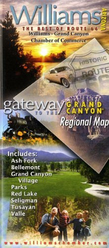 Williams, Arizona - Gateway to the Grand Canyon Regional Map
