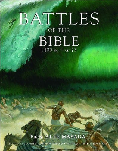 Battles of the Bible, 1400 BC - AD 73 : From AI to Masada - Wide World Maps & MORE! - Book - Wide World Maps & MORE! - Wide World Maps & MORE!