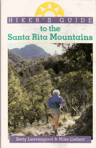 Hiker's Guide to the Santa Rita Mountains (The Pruett Series) - Wide World Maps & MORE! - Book - Wide World Maps & MORE! - Wide World Maps & MORE!
