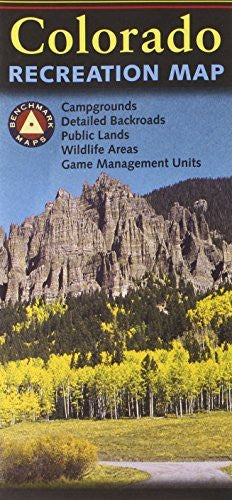 Benchmark Colorado Recreation Map (Benchmark Maps: Colorado)