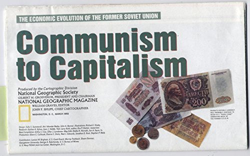 National Geographic Map - The Economic Evolution of the Former Soviet Union: Communism to Capitalism / Russia and the Newly Independent Nations of the Former Soviet Union - March 1993 (MAP ONLY)