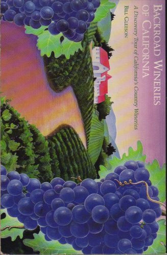 Backroad Wineries of California: A Discovery Tour of California's Country Wineries - Wide World Maps & MORE! - Book - Brand: Chronicle Books - Wide World Maps & MORE!