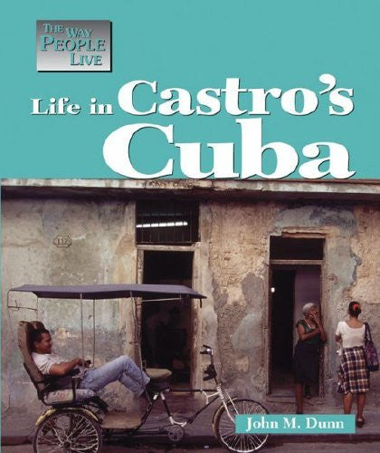 Life in Castros Cuba (Way People Live)
