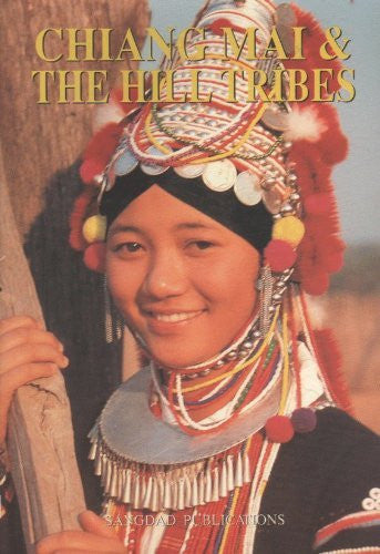 Chiang Mai & The Hill Tribes - Wide World Maps & MORE! - Book - Wide World Maps & MORE! - Wide World Maps & MORE!