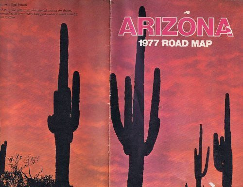 Arizona 1977 road Map, (a Map of Arizona to Guide you to and through the Sunny W