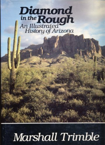 us topo - Diamond in the Rough: An Illustrated History of Arizona by Marshall Trimble (1988-12-02) - Wide World Maps & MORE! - Book - Wide World Maps & MORE! - Wide World Maps & MORE!