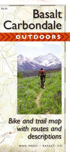 Basalt to Carbondale Outdoors Map: Bike and Trail Map with Routes and Descriptions - Wide World Maps & MORE! - Book - Wide World Maps & MORE! - Wide World Maps & MORE!