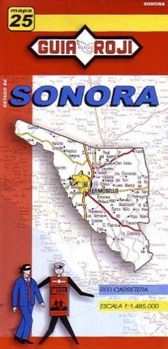 Sonora State Map by Guia Roji (English and Spanish Edition)