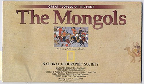 National Geographic Map - Great Peoples of the Past: The Mongols / Great Peoples of the Past: Mongol Khans and Their Legacy - December 1996 (MAP ONLY)
