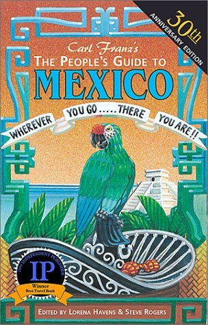 The People's Guide to Mexico - Wide World Maps & MORE! - Book - Brand: Avalon Travel Publishing - Wide World Maps & MORE!