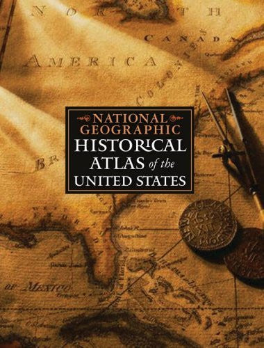 National Geographic Historical Atlas of the United States [Used Book in Good Condition] - Wide World Maps & MORE! - Book - National Geographic Books - Wide World Maps & MORE!