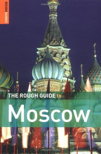 The Rough Guide to Moscow 4 (Rough Guide Travel Guides)