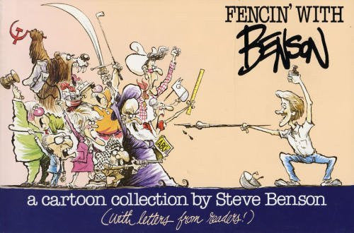 Fencin' with Benson: A Cartoon Collection