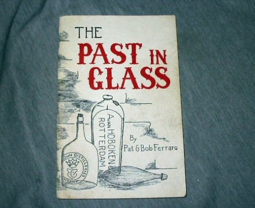 The past in glass,