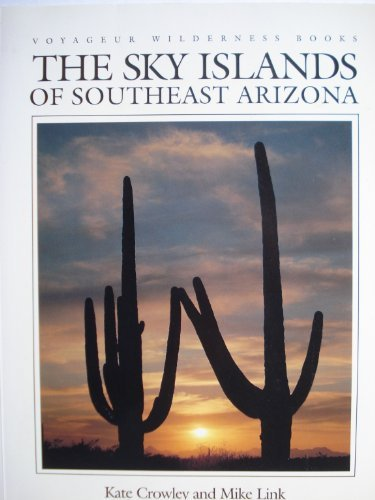 The Sky Islands of Southeast Arizona (Voyageur Wilderness Books) - Wide World Maps & MORE! - Book - Brand: Voyageur Pr - Wide World Maps & MORE!