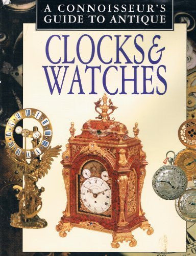 us topo - A Connoisseurs Guide to Antique Clocks & Watches (Connoisseurs Guides) - Wide World Maps & MORE! - Book - Brand: Smithmark Publishers - Wide World Maps & MORE!
