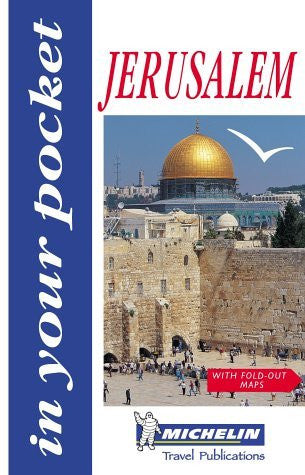 Jerusalem (Michelin in Your Pocket Guides (English))