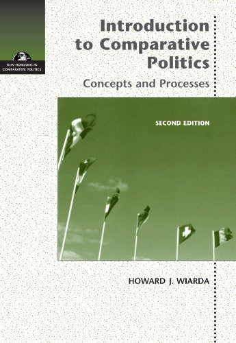 Introduction to Comparative Politics: Concepts and Processes (New Horizons in Comparative Politics)