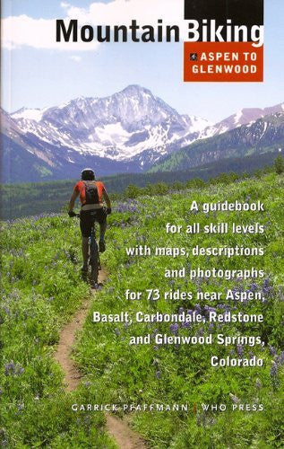 Mountain Biking: Aspen to Glenwood